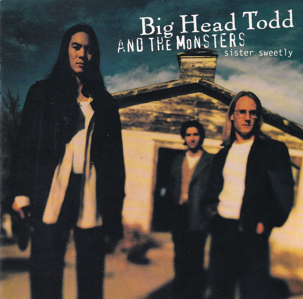 Big Head Todd & The Monsters - Sister Sweetly - CD - The CD Exchange