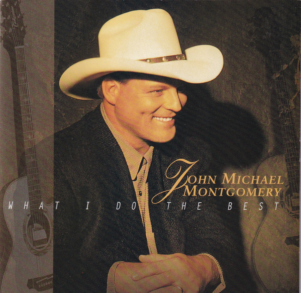 John Michael Montgomery - What I Do The Best - CD - The CD Exchange