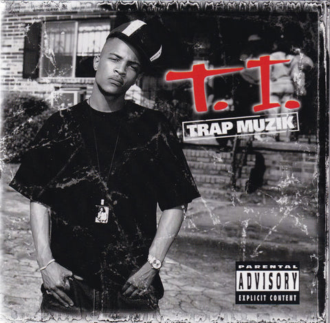 T.I. - Trap Muzik - CD - The CD Exchange