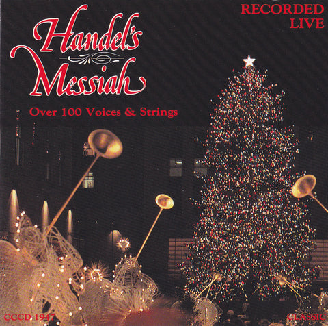 George Frideric Handel - Handel's Messiah Over 100 Voices & Strings Recorded Live - CD