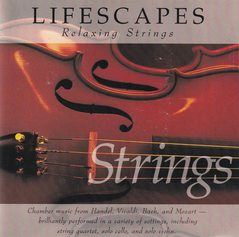 Lifescapes - Relaxing Strings - CD - The CD Exchange