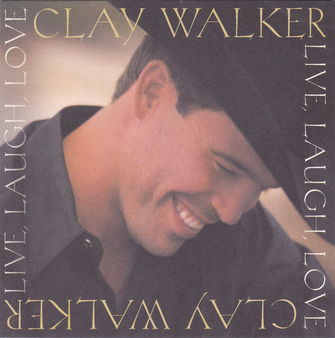 Clay Walker - Live, Laugh, Love - CD - The CD Exchange