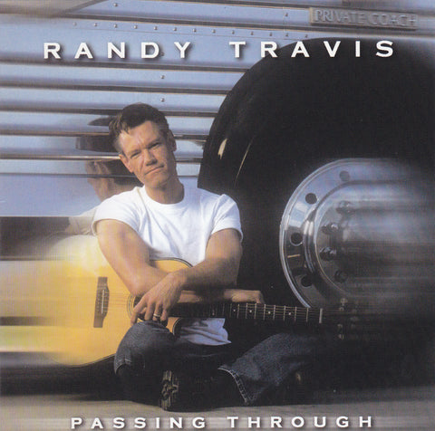 Randy Travis - Passing Through - Used CD - The CD Exchange