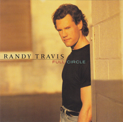 Randy Travis - Full Circle - Used CD - The CD Exchange
