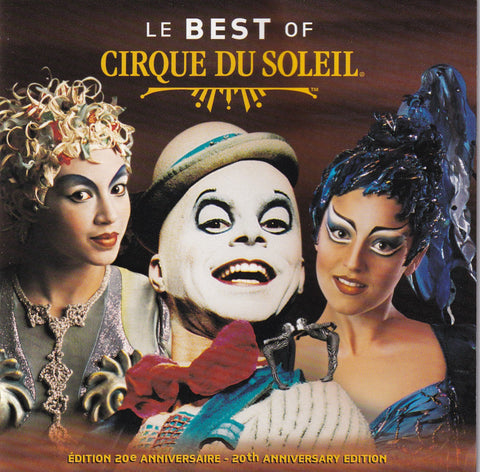 Cirque Du Soleil - Le Best of Cirque du Soleil - CD - The CD Exchange