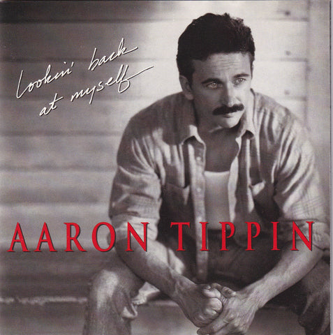 Aaron Tippin - Lookin Back at Myself - CD - The CD Exchange