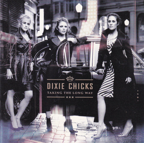 Dixie Chicks - Taking The Long Way - CD - The CD Exchange