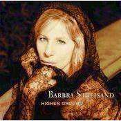 Barbra Streisand - Higher Ground - Used CD - The CD Exchange