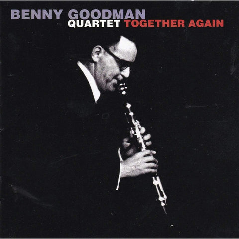 Benny Goodman Quartet - Together Again - Used Music CD,The CD Exchange