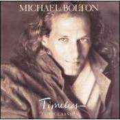 Michael Bolton - Timeless: The Classics - CD - The CD Exchange