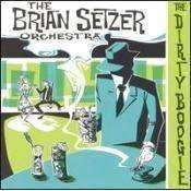 Brian Setzer Orchestra | The Dirty Boogie,CD,The CD Exchange