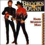 Brooks & Dunn - Hard Workin' Man - Used CD - The CD Exchange