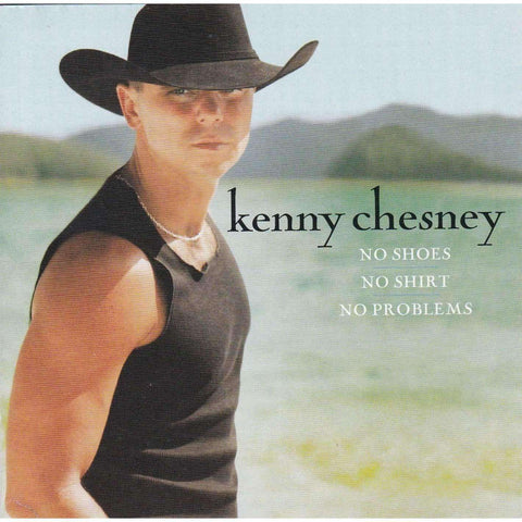 Kenny Chesney - No Shoes, No Shirt, No Problems - CD - The CD Exchange