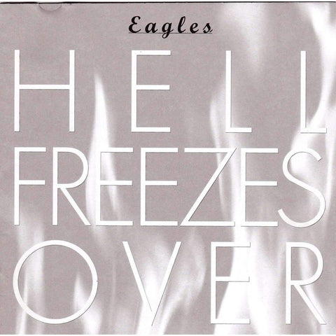 Eagles | Hell Freezes Over | Used Music CD - The CD Exchange