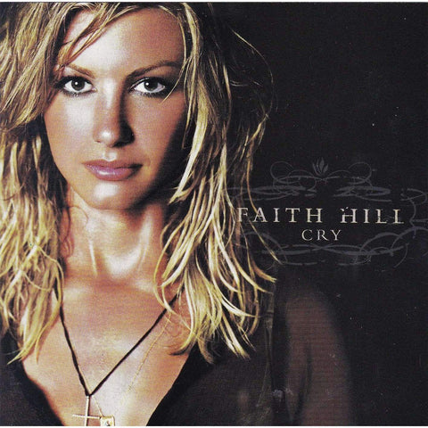 Faith Hill - Cry - Used CD,The CD Exchange