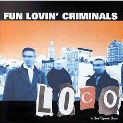 Fun Lovin' Criminals | Loco - The CD Exchange