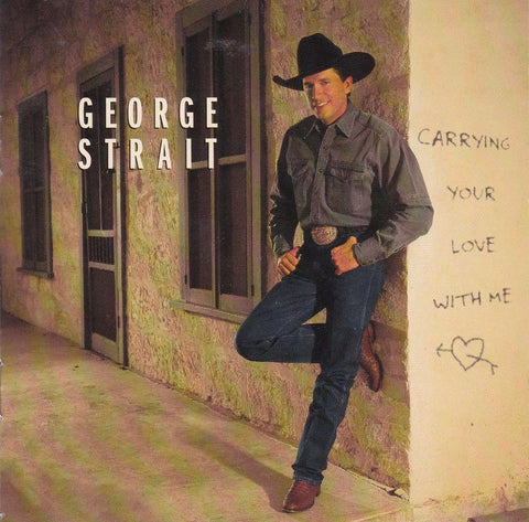 George Strait - Carrying Your Love With Me - CD - The CD Exchange