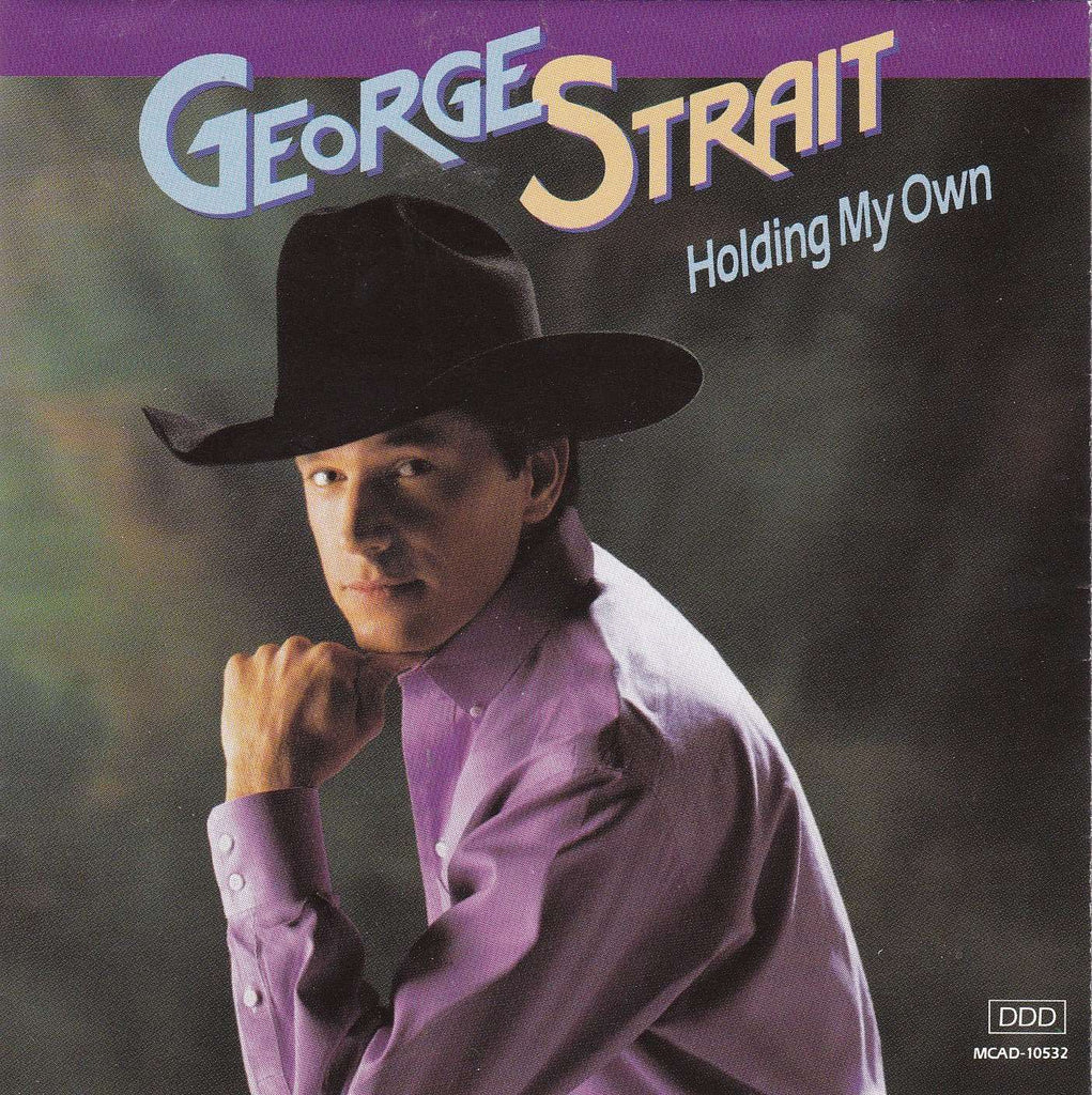 George Strait - Holding My Own - CD - The CD Exchange