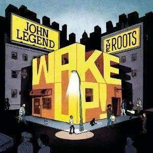 Legend, John & The Roots | Wake Up!,CD,The CD Exchange