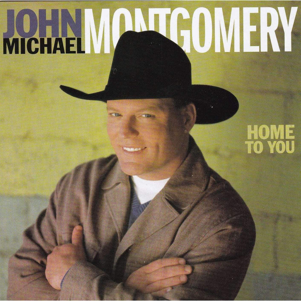 John Michael Montgomery - Home To You - Country Music CD - The CD Exchange