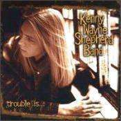 Shepherd, Kenny Wayne | Trouble Is...,CD,The CD Exchange