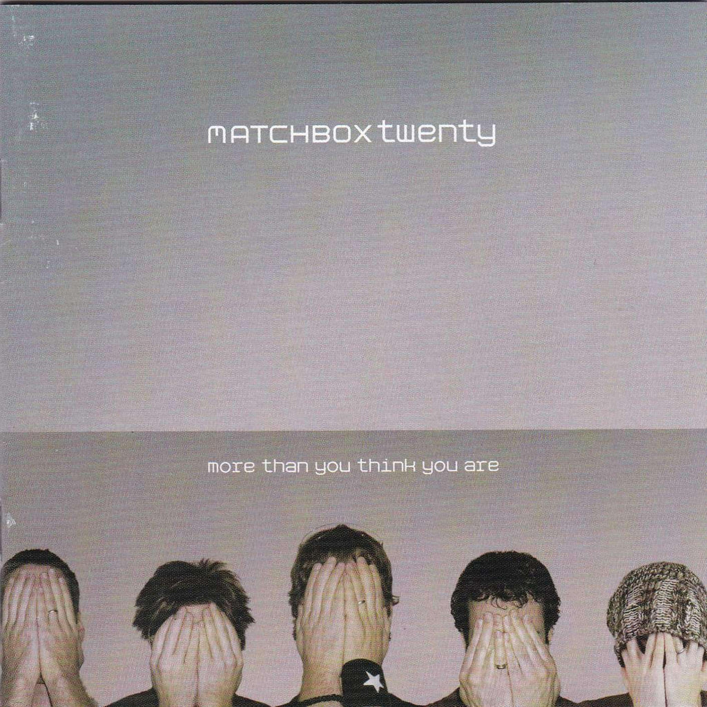Matchbox Twenty - More Than You Think You Are - CD - The CD Exchange