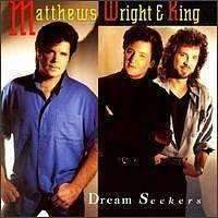 Matthews Wright & King | Dream Seekers,CD,The CD Exchange
