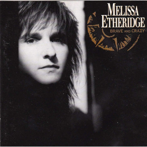 Melissa Etheridge - Brave and Crazy - Music CD,The CD Exchange