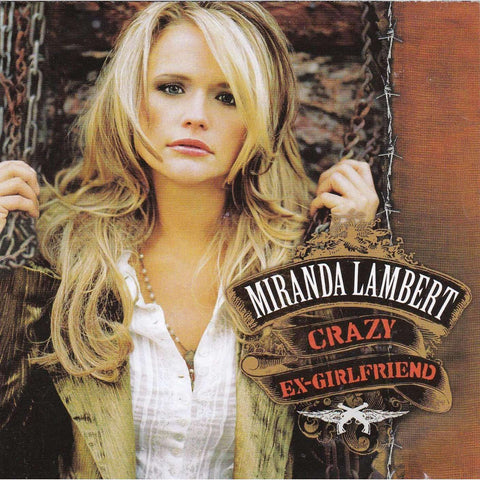 Miranda Lambert - Crazy Ex-Girlfriend - CD - The CD Exchange