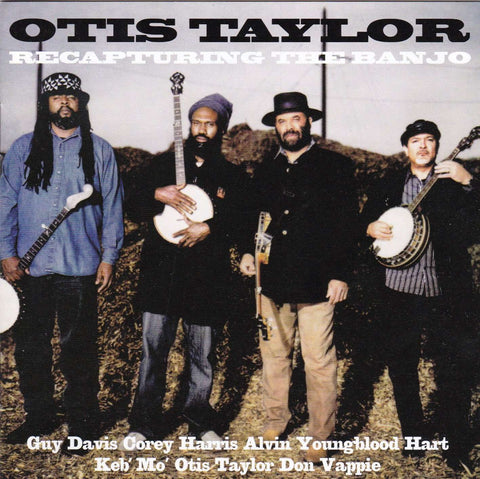 Otis Taylor - Recapturing The Banjo - Used CD,The CD Exchange