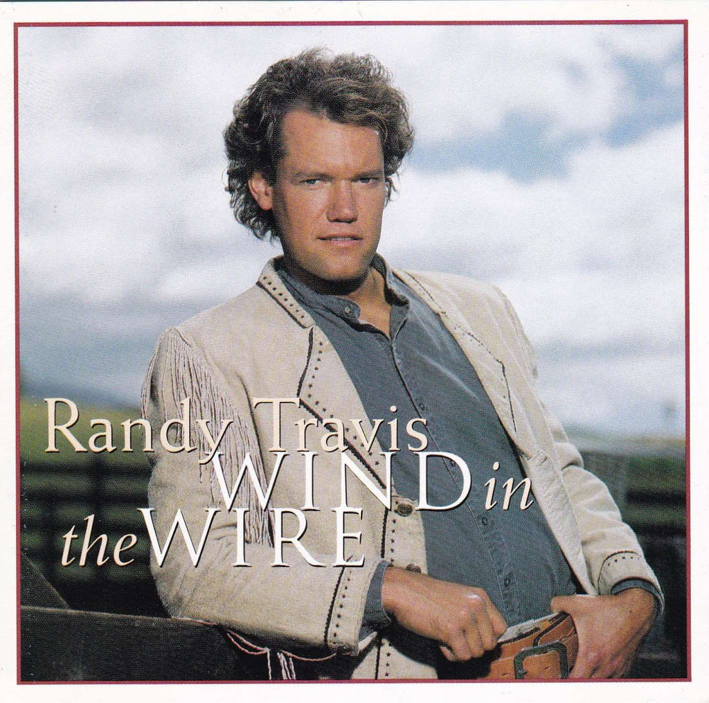 Randy Travis - Wind in the Wire - Used CD - The CD Exchange