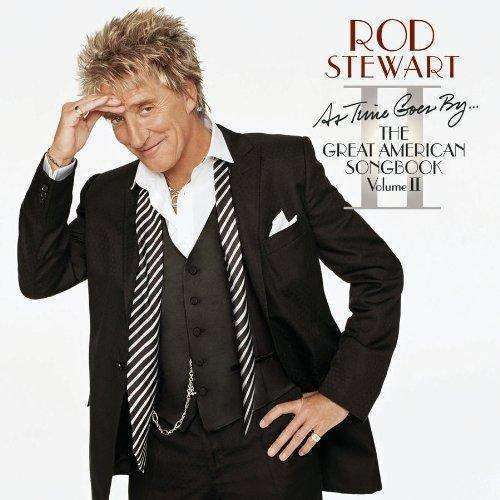 Rod Stewart - As Time Goes By The Great American Songbook: Volume II - CD - The CD Exchange