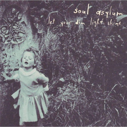 Soul Asylum - Let Your Dim Light Shine - Used CD,The CD Exchange