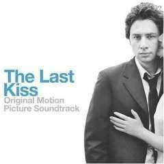 Soundtrack - Last Kiss - Used CD - The CD Exchange