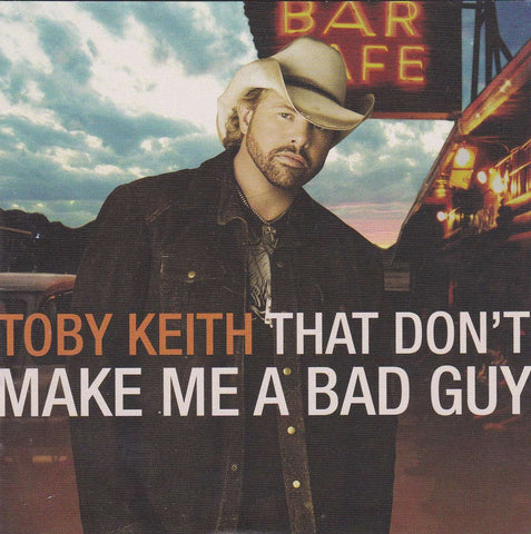 Toby Keith - That Don't Make Me A Bad Guy - Used CD,The CD Exchange