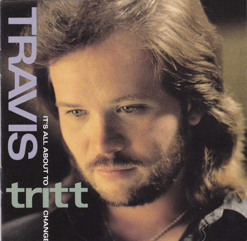 Travis Tritt - It's All About to Change - CD - The CD Exchange