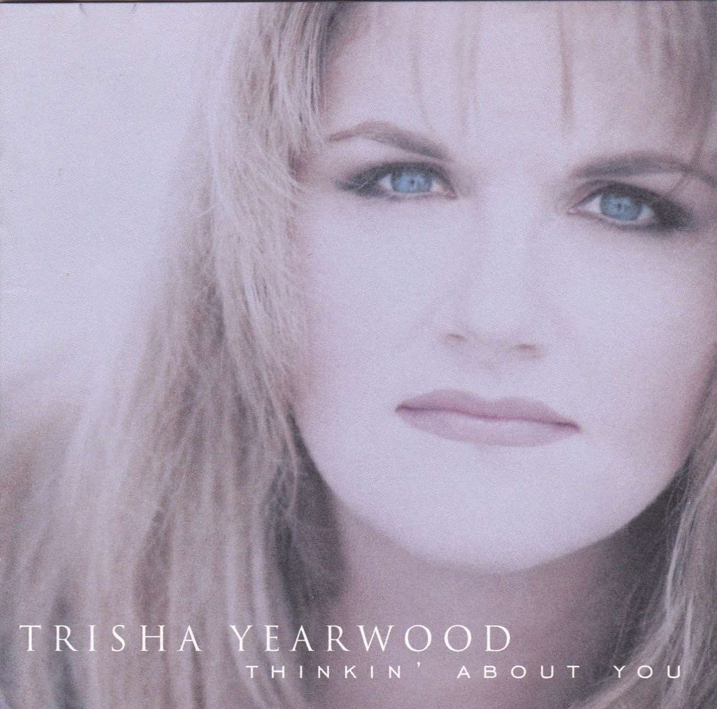 Trisha Yearwood - Thinkin About You - Used CD,The CD Exchange