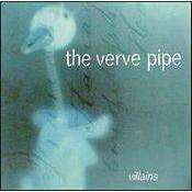 Verve Pipe - Villians - Used CD - The CD Exchange