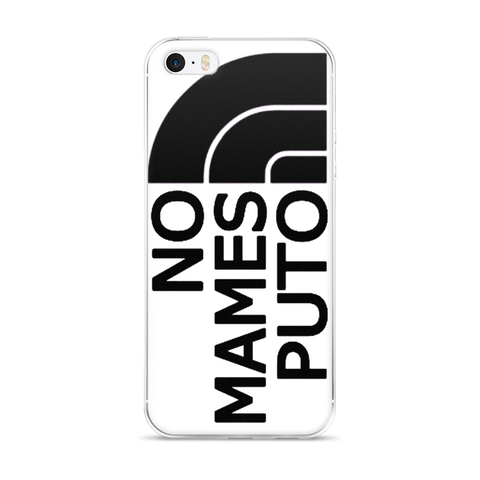 No Mames Puto iPhone Case