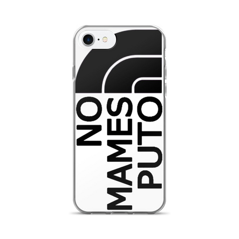 No Mames Puto iPhone 7/7 Plus Case