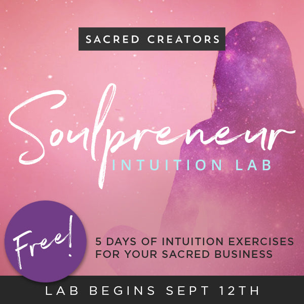 Soulpreneur Intuition Lab!