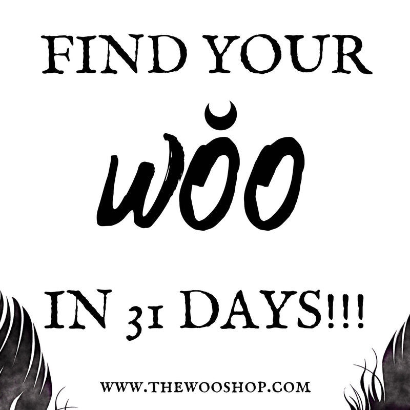Find your WOO in 31 Days!!!!