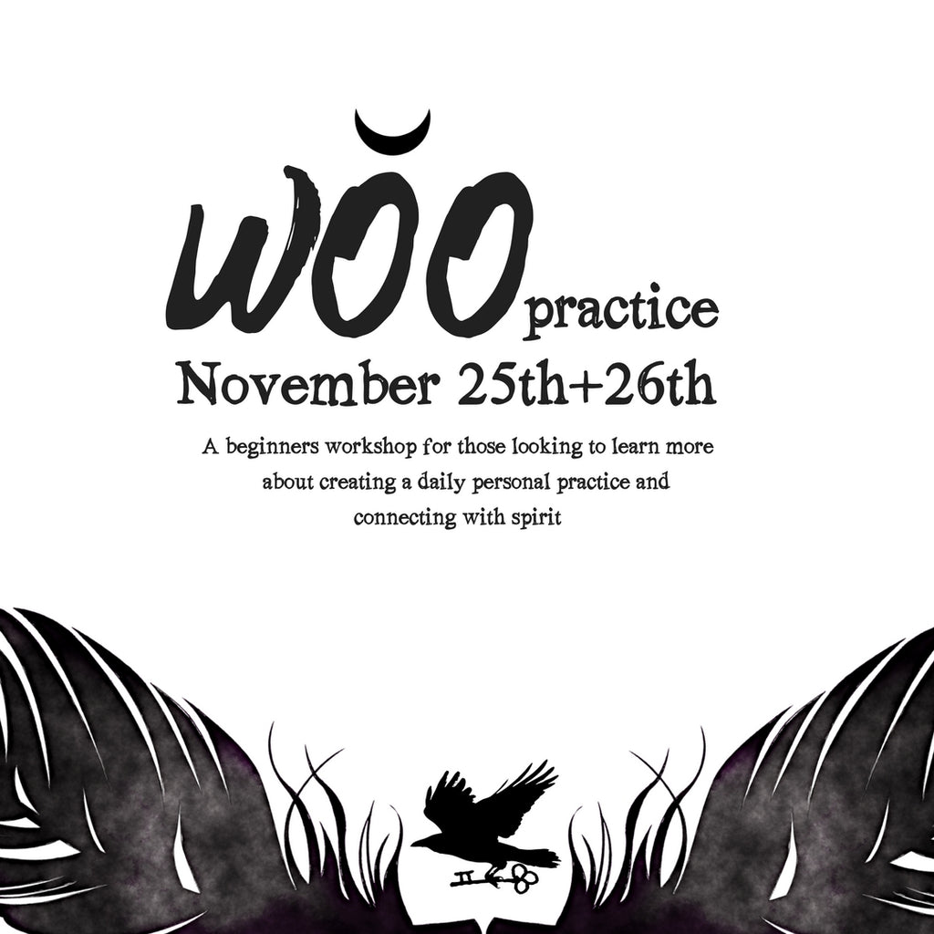 WOO practice ~ A workshop about creating a daily personal practice!!!!