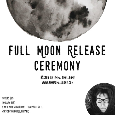 Full Moon Release Ceremony ~ January 31st