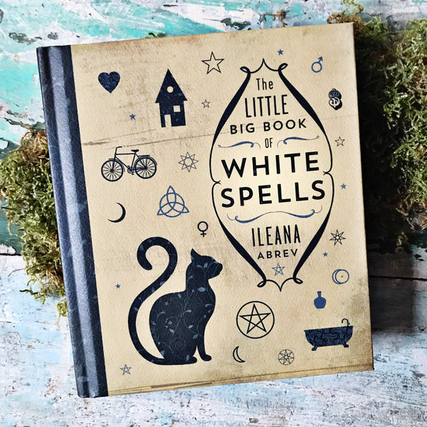 The Little Book of White Spells