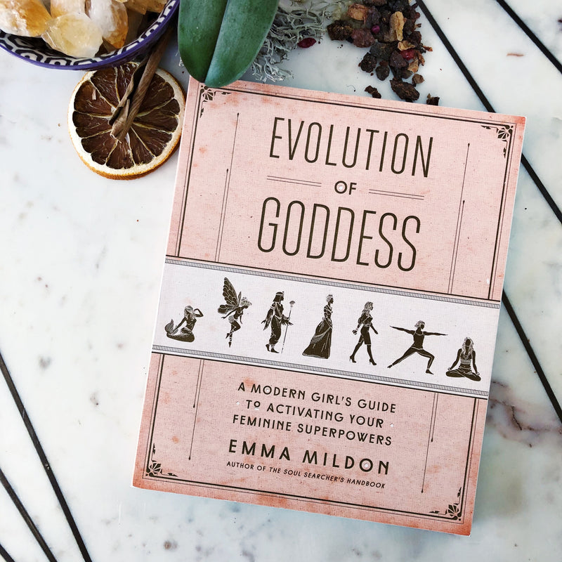 Evolution of Goddess: A Modern Guide to Activating your feminine superpowers