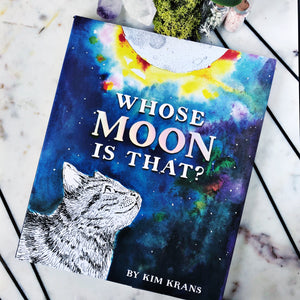 Who's moon is that? - Kim Krans