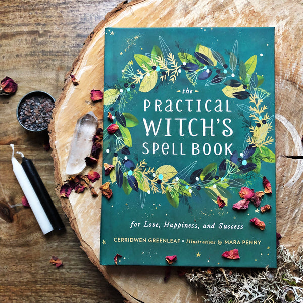 The Practical Witches Spellbook