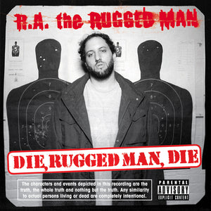 Die, Rugged Man, Die (MP3)