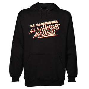 All My Heroes Are Dead Hoodie